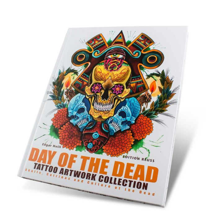 Day of the Dead: Tattoo Art Collection  - Edition Reuss
